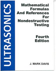 ASNT-0310 2011 Mathematic Formulas and References for Nondestructive Testing — Ultrasonics, Fourth edition