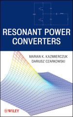 IEEE-90538-8 Resonant Power Converters, 2nd Edition