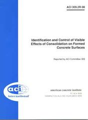 ACI-309.2R-98: Identification and Control of Visible Effects of Consolidation on Formed Concrete Surfaces (Reapproved 2005)