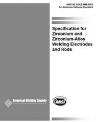 AWS- A5.24/A5.24M:2005 Zirconium and Zirconium Alloy Welding Electrodes and Rods