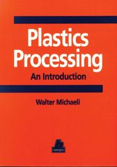 PLASTICS-01441 1995 Plastics Processing: An Introduction, (Hanser)