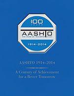 AASHTO-CCB-1 AASHTO Centennial Commemorative Book