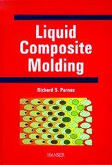 PLASTICS-02875 2000 Liquid Composite Molding, (Hanser)