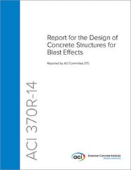 ACI-370R-14 Report for the Design of Concrete Structures for Blast Effects