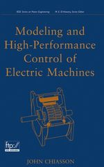 IEEE-68449-7 Modeling and High Performance Control of Electric Machines