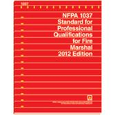 NFPA-1037(12): Standard for Professional Qualifications for Fire Marshal