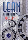 TAPPI- 08LEANMAIN Lean Maintenance (Video Presentation Available)