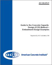 ACI-349.2R-07 Guide to the Concrete Capacity Design (CCD) Method - Embedment Design Examples
