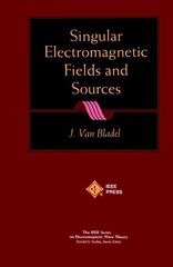 IEEE-36038-9 Singular Electromagnetic Fields and Sources