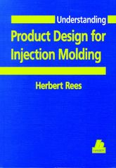 PLASTICS-02103 1996 Understanding Product Design for Injection Molding, (Hanser)