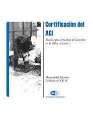 ACI-CP-1S(10) Certificación del ACI: Técnico para Pruebas al Concreto en la Obra (Video Presentation)