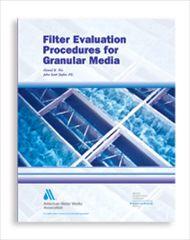 AWWA-20504 2003 Filter Evaluation Procedures for Granular Media