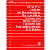NFPA-1124(13): Code for the Manufacture, Transportation, Storage and Retail Sales of Fireworks and Pyrotechnic Articles