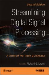 IEEE-27838-3 Streamlining Digital Signal Processing: A Tricks of the Trade Guidebook, 2nd Edition