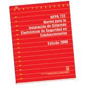NFPA-731E(06): Norma para la Instalacion de Sistemas Electronicos de Seguridad en Establecimientos
