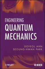 IEEE-10763-8 Engineering Quantum Mechanics