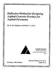 AI-RR-83-1 Deflection Method for Designing Asphalt Concrete Overlays for Asphalt Pavement