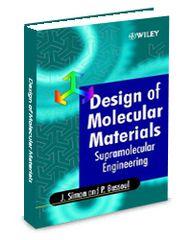 ASM-74416G Design of Molecular Materials: Supramolecular Engineering