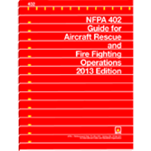 NFPA-402(13): Guide for Aircraft Rescue and Fire Fighting Operations