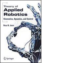 ISA-115928 Theory of Applied Robotics: Kinematics, Dynamics, and Control