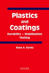 PLASTICS-02905 2001 Plastics and Coatings: Durability, Stabilization, Testing, (Hanser)