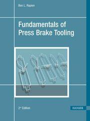PLASTICS-04749-2010 Fundamentals of Press Break Tooling, 2nd Edition, (Hanser)