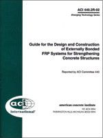 ACI-440.2R-08 Guide for the Design and Construction of Externally Bonded FRP Systems for Strengthening Concrete Structures