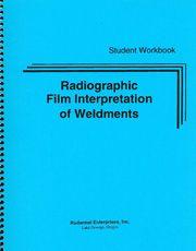 ASNT-0234 2003 Radiographic Film Interpretation of Weldments Training Program: Student Program