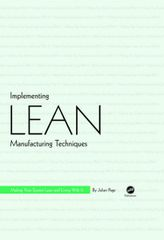 PLASTICS-03537 Implementing Lean Manufacturing Techniques: Making Your System Lean and Living with It, (Hanser)