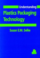 PLASTICS-02349 1997 Understanding Plastics Packaging Technology, (Hanser)