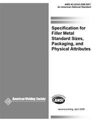 AWS- A5.02/A5.02M:2007 Filler Metal Standard Sizes Packaging and Physical Attributes