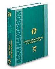 ASM-06070G-V17-1989 ASM Handbook Volume 17: Nondestructive Evaluation and Quality Control