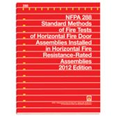 NFPA-288(12): Standard Methods of Fire Tests of Horizontal Fire Door Assemblies Installed in Horizontal Fire Resistance-Rated Assemblies