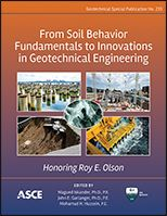 ASCE-41326 - From Soil Behavior Fundamentals to Innovations in Geotechnical Engineering - Honoring Roy E. Olson