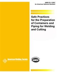 AWS- F4.1:2007 Safe Practices for the Preparation of Containers and Piping For Welding and Cutting