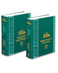 ASM-05320G-22A-22B ASM Handbook, Volume 22A & 22B Modeling 2-Volume Set