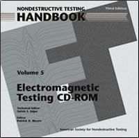 ASNT-0145CD 2004 ASNT Nondestructive Testing Handbook, Third Edition: Volume 5, Electromagnetic Testing (CD-ROM only)