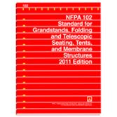 NFPA-102(11): Standard for Grandstands, Folding and Telescopic Seating, Tents, and Membrane Structures