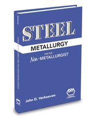 ASM-05214G Steel Metallurgy for the Non-Metallurgist