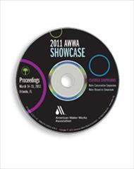 AWWA-60113 2011 Symposium Showcase: Water Conservation Symposium and Water Resources Symposium Proceedings CD