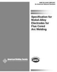 AWS- A5.34/A5.34M:2013 Specification for Nickel-Alloy Electrodes for Flux Cored Arc Welding