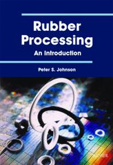 PLASTICS-03094 2001 Rubber Processing: An Introduction, (Hanser)
