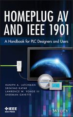 IEEE-41073-8 Homeplug AV and IEEE 1901: A Handbook for PLC Designers and Users