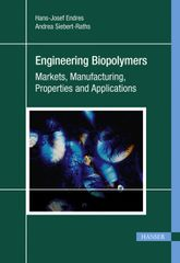 PLASTICS-04619 2011 Engineering Biopolymers: Markets, Manufacturing, Properties and Applications, (Hanser)