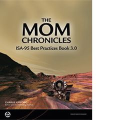 ISA-115939 The MOM Chronicles: ISA-95 Best Practices Book 3.0 (CD-ROM)