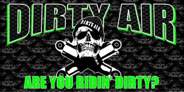 DIRTY AIR Shop Banner - 2' x 4' Green