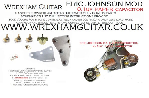 eric johnson 54 57 reproduction paper capacitor stratocaster str eric johnson 54 57 reproduction paper capacitor stratocaster strat wiring kit