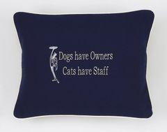 Item # P402 Dogs have owners cats have staff.