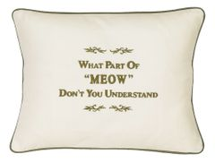"Item # P432 What part of ""Meow"" don't you understand?"