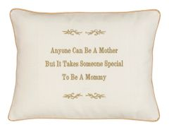 Item # P055 Anyone can be a Mother but it takes someone special to be a Mommy.